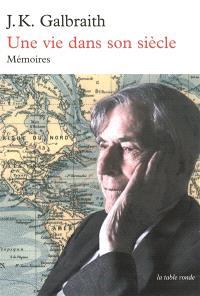 Une vie dans son siècle : mémoires