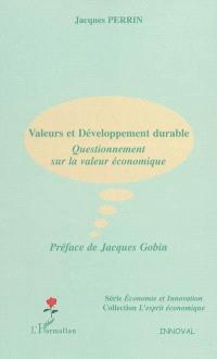 Valeurs et développement durable : questionnement sur la valeur économique