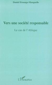 Vers une société responsable : le cas de l'Afrique