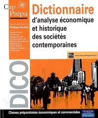 Dictionnaire d'analyse économique et historique des sociétés contemporaines : classes préparatoires économiques et commerciales