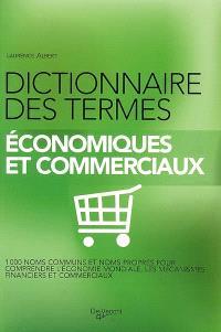Dictionnaire des termes économiques et commerciaux