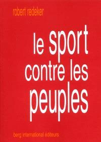 Le sport contre les peuples