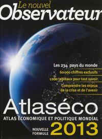 Atlaséco 2013 : atlas économique et politique mondial : nouvelle formule