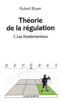 Théorie de la régulation. Volume 1, Les fondamentaux