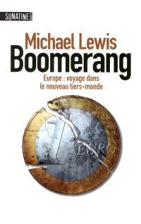 Boomerang : Europe, voyage dans le nouveau tiers-monde