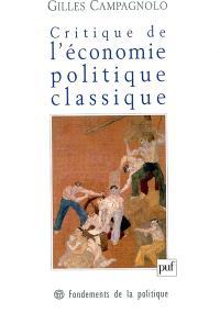 Critique de l'économie politique classique : Marx, Menger et l'école historique