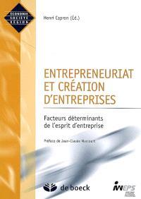 Entrepreneuriat et création d'entreprises : facteurs déterminants de l'esprit d'entreprise