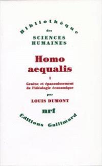 Homo aequalis : genèse et épanouissement de l'idéologie économique