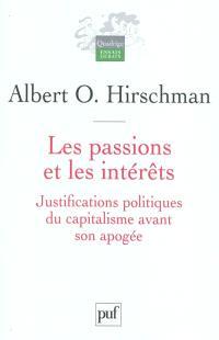 Les passions et les intérêts : justifications politiques du capitalisme avant son apogée