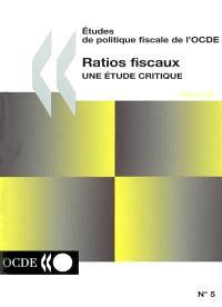 Ratios fiscaux : une étude critique
