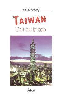 Taïwan : l'art de la paix