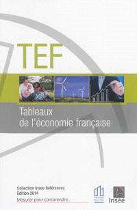 TEF, tableaux de l'économie française : édition 2014