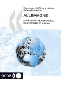Allemagne : consolider le renouveau économique et social