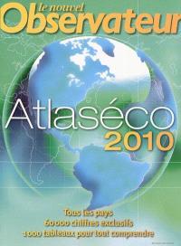 Atlaséco : tous les pays, 60.000 chiffres exclusifs, 1.000 tableaux pour tout comprendre