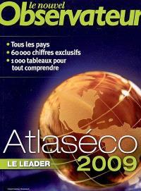 Atlaséco 2009 : tous les pays, 60.000 chiffres exclusifs, 1.000 tableaux pour tout comprendre