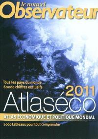 Atlaséco 2011 : atlas économique et politique mondial