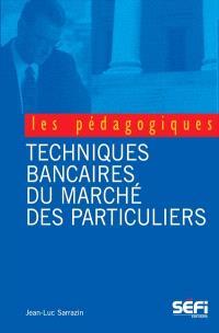 BTS Banque  : techniques bancaires du marché des particuliers