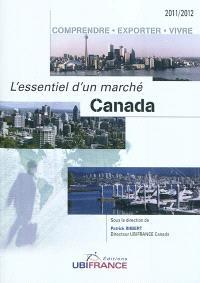 Canada : comprendre, exporter, vivre