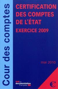 Certification des comptes de l'Etat : exercice 2009 : mai 2010