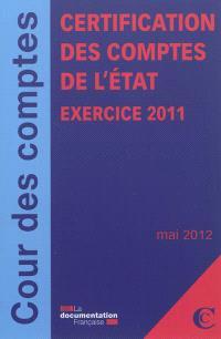 Certification des comptes de l'Etat : exercice 2011 : mai 2012