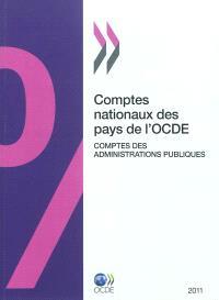 Comptes nationaux des pays de l'OCDE, comptes des administrations publiques : 2011