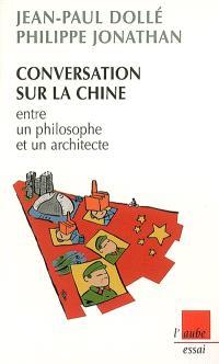Conversation sur la Chine entre un philosophe et un architecte