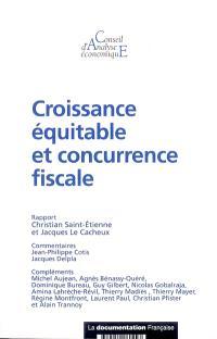 Croissance équitable et concurrence fiscale : rapport