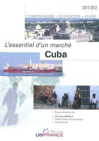 Cuba : comprendre, exporter, vivre