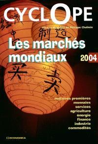 Cyclope 2004 : les marchés mondiaux