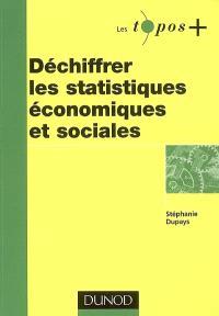 Déchiffrer les statistiques économiques et sociales