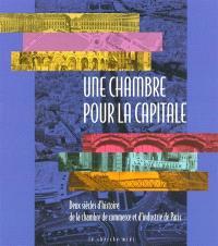 Deux siècles d'entreprise : l'histoire de la Chambre de commerce de Paris
