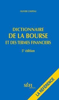 Dictionnaire de la bourse et des termes financiers