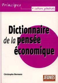 Dictionnaire de la pensée économique