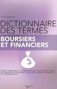 Dictionnaire des termes boursiers et financiers