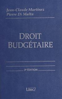 Droit budgétaire : budget de l'Etat, budgets locaux, budget de la Sécurité sociale, budget européen