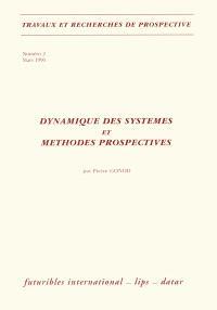 Dynamique des systèmes et méthodes prospectives