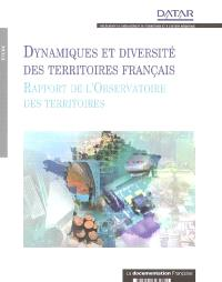 Dynamique et diversité des territoires français : rapport de l'Observatoire des territoires