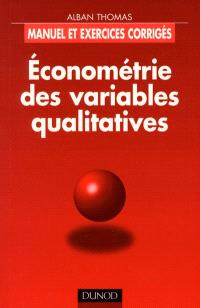 Econométrie des variables qualitatives