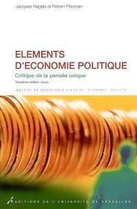 Eléments d'économie politique : critique de la pensée unique