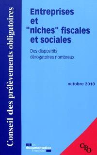 Entreprises et niches fiscales et sociales : des dispositifs dérogatoires nombreux : octobre 2010