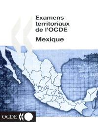 Examens territoriaux de l'OCDE : Mexique
