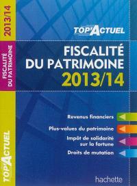 Fiscalité du patrimoine : 2013-14