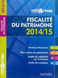 Fiscalité du patrimoine : 2014-15