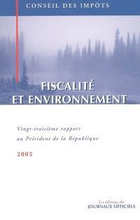 Fiscalité et environnement : vingt-troisième rapport au président de la République