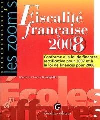 Fiscalité française 2008 : conforme à la loi de finances rectificative pour 2007 et à la loi de finances pour 2008