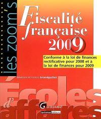 Fiscalité française 2009 : conforme à la loi de finances rectificative pour 2008 et à la loi de finances pour 2009