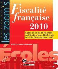 Fiscalité française 2010 : à jour de la loi de finances rectificative pour 2009 et de loi de finances pour 2010