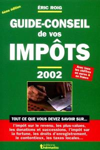 Guide-conseil de vos impôts 2002 : le mémento pratique de la fiscalité personnelle