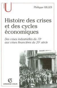 Histoire des crises et des cycles économiques : des crises industrielles du 19e aux crises financières du 20e siècle
