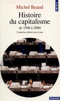 Histoire du capitalisme : de 1500 à 2000